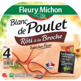 Blanc de Poulet rôti à la broche - 4 tranches fines - Fleury Michon - 120 g